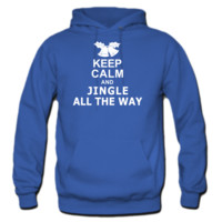 Keep Calm and Jingle All The Way HOODIE