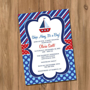 Sail Boat Nautical Baby Shower /  Birthday Party Invitation (Digital - DIY)