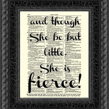 And though she be but little she is fierce Shakespeare quote printed on 1897 Antique Dictionary Page, Wall Decor, Art Print, Typographic Art