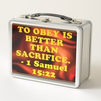 Bible verse from 1 Samuel 15:22. Metal Lunch Box