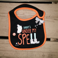 Daddy's Under My Spell - Halloween Bib - Ready to Ship - SALE - Baby Girl Halloween - Gift - Trick or Treat