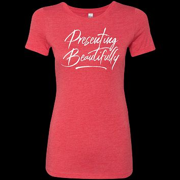 Presenting Beautifully Red Ladies' Triblend T-Shirt