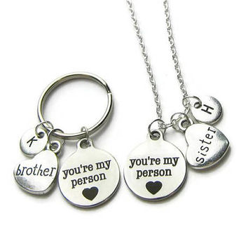 You re My Person Brother Sister Gift, You re My Person Brother Keychain, You re My Person Sister Necklace, Brother Sister, Personalized