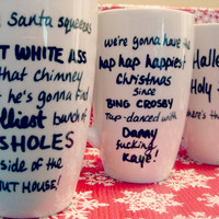 Christmas Vacation Quote Cups/ Christmas/Fully Customizable