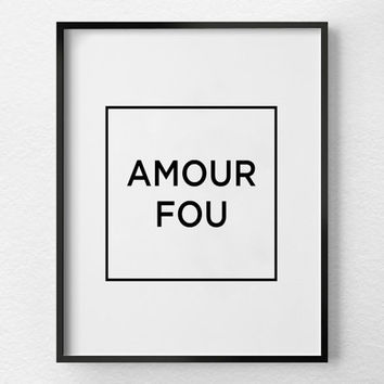 Love Quote, Wild Love, French Wall Art Decor, French Words, Printable Quote Art, Modern Prints, Minimalist Poster, Instant Download Art