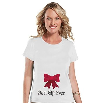 Best Gift Ever - Christmas T-Shirt - Ladies Holiday Top - White T Shirt - Christmas Baby Reveal - Pregnancy Announcement - Mom To Be Gift