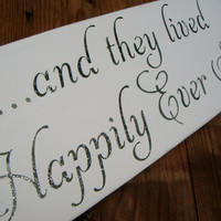 And They Lived Happily Ever After GLITTERY Wedding Sign