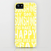 You are My Sunshine Yellow and White iPhone Case by artstudio54