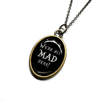 We're all MAD here! necklace