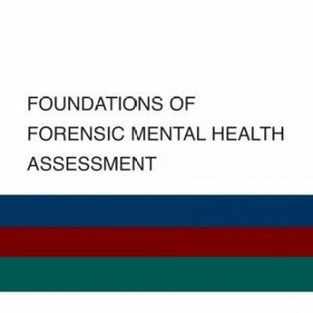 Foundations of Forensic Mental Health Assessment (Best Practices in Forensic Mental Health Assessment)