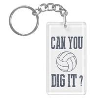 Can You Dig It Volleyball Key-chain