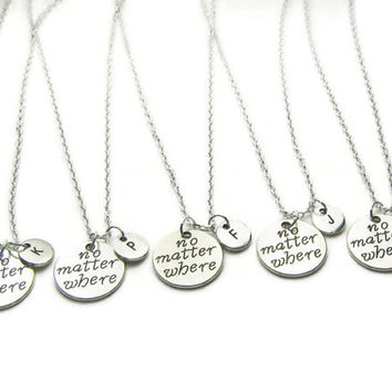 5 No Matter Where Initial Necklaces, Best Friend Necklaces, Friends Necklaces, Sisters Necklaces, Mother Daughter Necklaces, Personalized