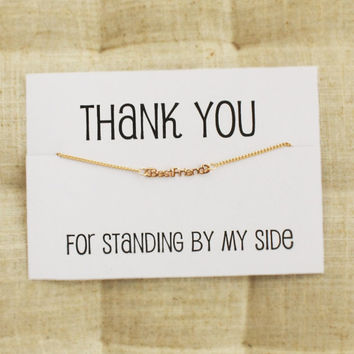 Thank You For Standing by my Side Woman Gold colored Best Friend Pendant Bracelet