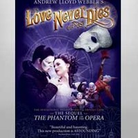 Buy The Phantom of the Opera on Broadway Love Never Dies DVD   The Broadway Store