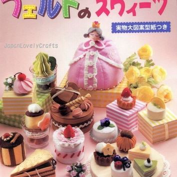 Sweets Felt Pattern - Japanese Craft Book - Cake, Candy, Bag, Wreath, Hair Accessories - B191