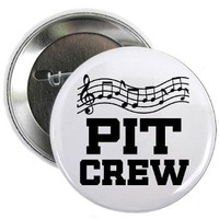 "Pit Crew Marching Band 2.25"" Button> Marching Band Pit Crew Shirts> www.cafepress.com/milestonesmusic - Music Tshirts"
