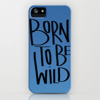 Born To Be Wild (mini series) iPhone Case by Galaxy Eyes | Society6