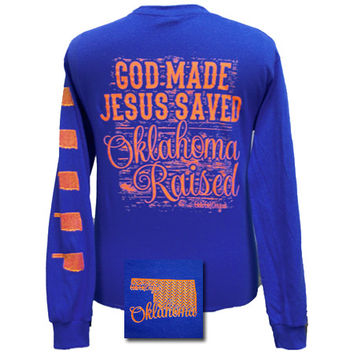 Girlie Girl Originals Oklahoma Raised, Jesus Saved Bright Long Sleeves T Shirt