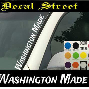"Washington Made Vertical  Windshield  Die Cut Vinyl Decal Sticker 4"" x 22"""