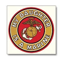 """My Daughter is A Marine"" Car Window Decal (Exterior), Parent of a Female Marine Clear Exterior Decal"