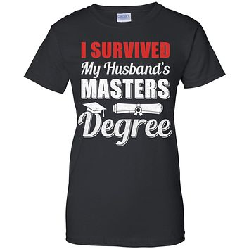 Funny I Survived My Husband's Master's Degree Wife