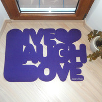 Cute home decor. Funny rug: Live laugh love and a heart.