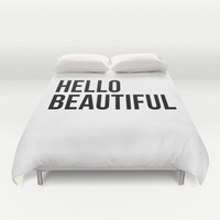 Hello Beautiful Duvet Cover by Liv B