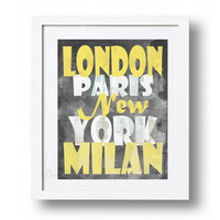 London Paris New York Milan Printable quote Yellow and gray home decor print Big Typography poster art Fashion Art Travel wall art DOWNLOAD