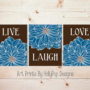 Live Laugh Love Kitchen wall prints Blue brown bedroom art Floral prints Dahlia wall decor Dining room art Modern home decor wall art #1468