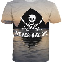 Never Say Die T-Shirt