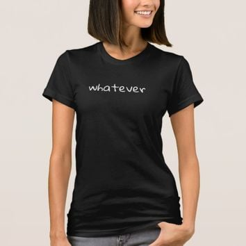 whatever -- little black tee shirt