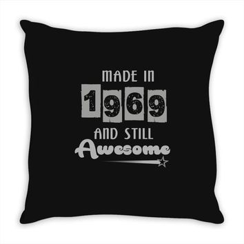 made in 1969 and still awesome Throw Pillow