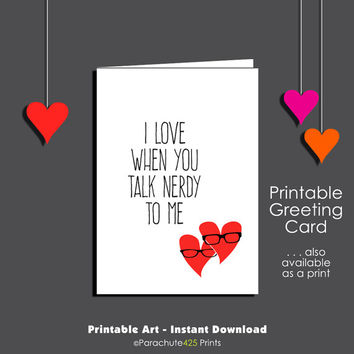Printable Valentine, Valentine Card, Talk Nerdy, Romantic Valentine, Nerd Love, romantic Anniversary, printable card, funny Valentine card