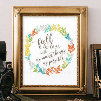 Fall Wreath Decor Decoration, Autumn Leave Digital Wall Art Print, Fall in Love with As Many Things As Possible, Gift ideas for Housewarming