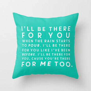 Friends: I'll Be There For You Typography Throw Pillow Cover Gifts For Her