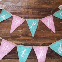 Hand Painted Happy Birthday Burlap Banner, Party Banner, Shabby Chic Birthday Banner,Garden Tea Party Decor, Birthday Photo Prop