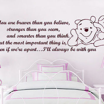 Winnie the Pooh Wall Decals Quotes You are braver than you believe Nursery C29