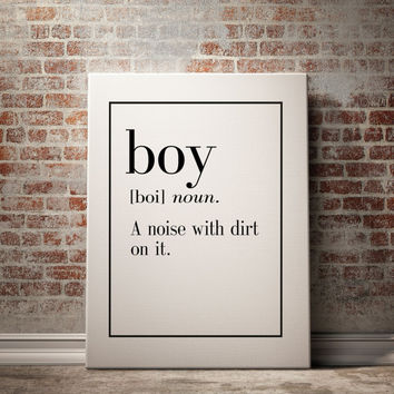 BOY Definition Print Funny Wall Art Art Printable Printable Wall Art Funny Art Inspirational Quote Typography Print INSTANT DOWNLOAD Poster