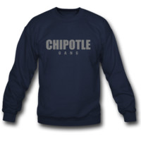 chipotle gang   crewneck sweatshirt
