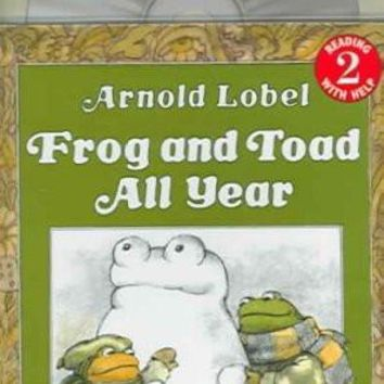 Frog and Toad All Year (I Can Read Book, Level 2)