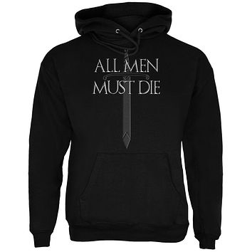 All Men Must Die Medieval Sword Mens Hoodie