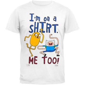 PEAPGQ9 Adventure Time - I'm On A Shirt White T-Shirt
