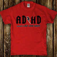 Ad Ad highway to hey look shiny funny unisex adult shirt