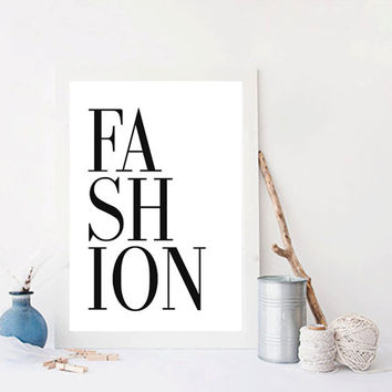 "PRINTABLE ""Fashion"" quote poster print Typography Posters Home wall decor graphic design fashion Fashion Print Fashion Art Fashion"