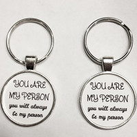 You Are My Person Saying Best Friend Keychain Set