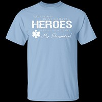 Hero Daughter EMT T-Shirt