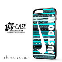 Nike Aztec Mint Just Do It For Iphone 6 Iphone 6S Iphone 6 Plus Iphone 6S Plus Case Phone Case Gift Present