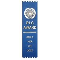 PLC Made A Poor Life Choice Award Ribbon on Gift Card
