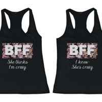 She Thinks I'm Crazy Floral Print BFF Tank Tops - 365 Printing Inc