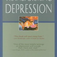 Transforming Depression: Healing the Soul Through Creativity (Jung on the Hudson Book Series): Transforming Depression